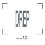 DREP<br /> Doctor E.P.