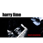 HARRY LIME<br /> I Know It's Wrong This Time