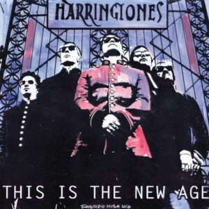 HARRINGTONES – This Is the New Age